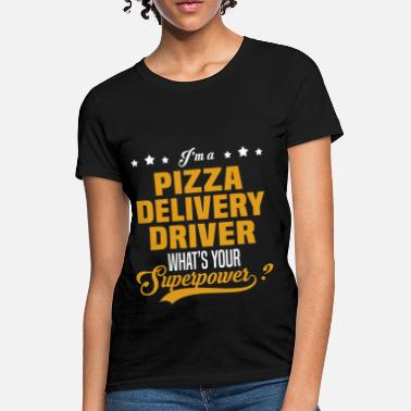 Delivery Driver Girl Pizza Delivery Driver - Women's T-Shirt