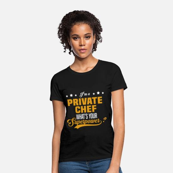 Superpower T-Shirts - Private Chef - Women's T-Shirt black