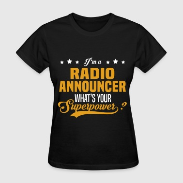 Radio Announcer - Women's T-Shirt