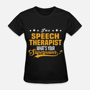 Speech Speech Therapist - Women's T-Shirt