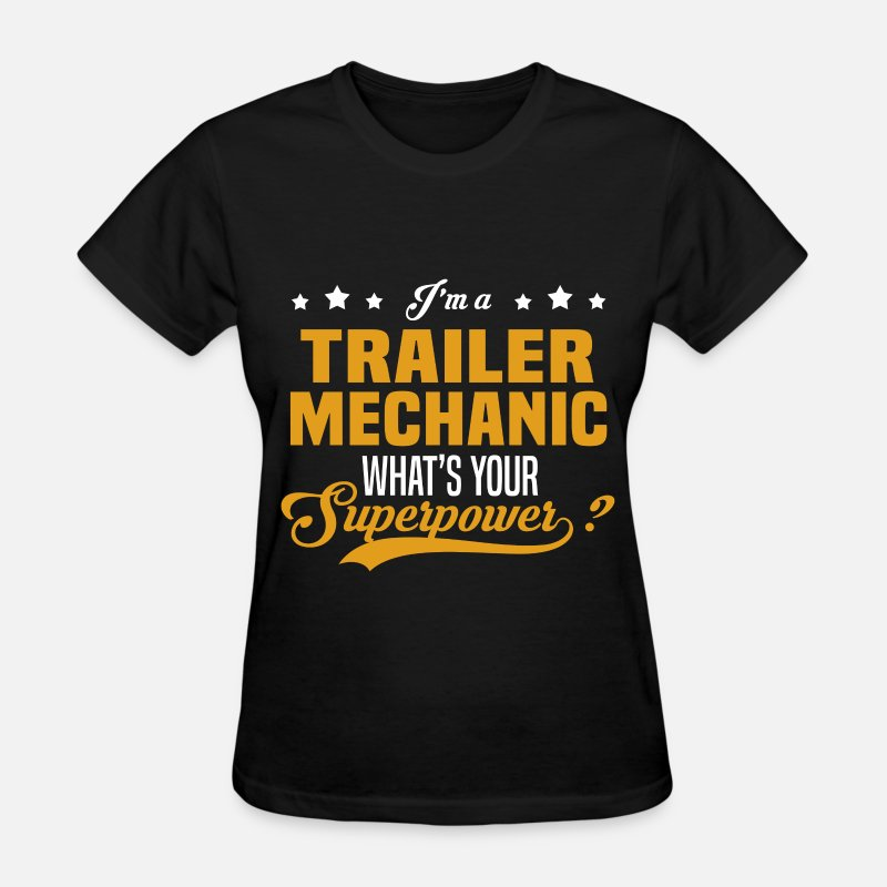 Superpower T-Shirts - Trailer Mechanic - Women's T-Shirt black