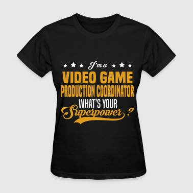 Video Game Production Coordinator - Women's T-Shirt