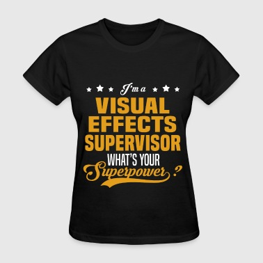 Visual Effects Supervisor - Women's T-Shirt