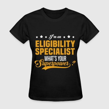 Eligibility Specialist - Women's T-Shirt