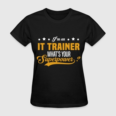 IT Trainer - Women's T-Shirt
