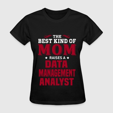 Data Management Analyst - Women's T-Shirt