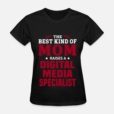 Digital Media Digital Media Specialist - Women's T-Shirt