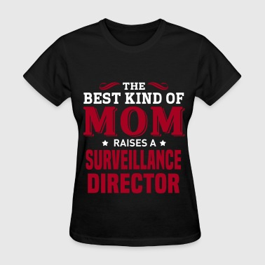 Surveillance Director - Women's T-Shirt