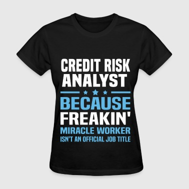 Credit Risk Analyst - Women's T-Shirt