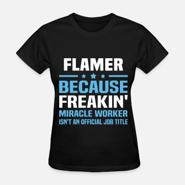 Flamer Flamer - Women's T-Shirt