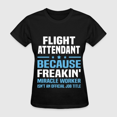 Flight Attendant - Women's T-Shirt