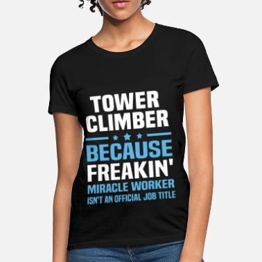 Tower Climbers Tower Climber - Women's T-Shirt