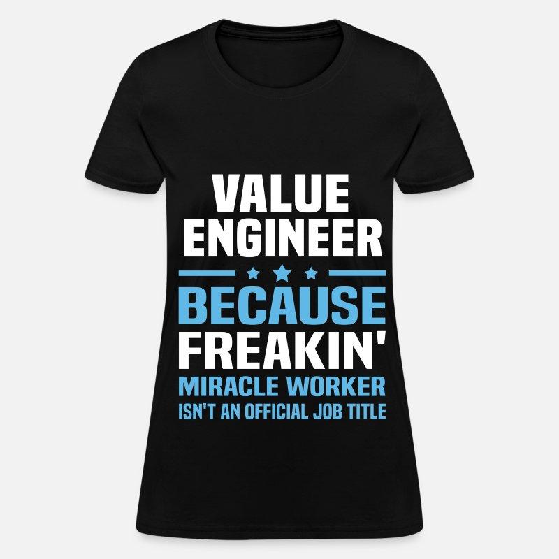 c0cbad84f Value Engineer Women s T-Shirt
