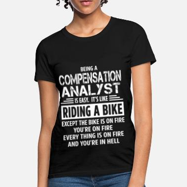 Compensation Compensation Analyst - Women's T-Shirt