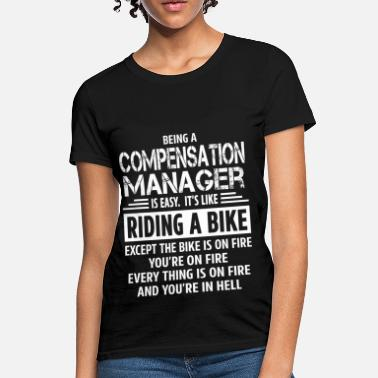 Compensation Compensation Manager - Women's T-Shirt