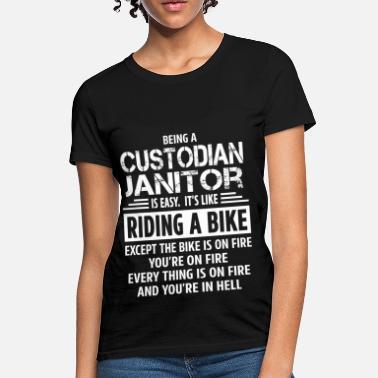 cf4c4f24 Custodian Funny Custodian Janitor - Women's T-Shirt