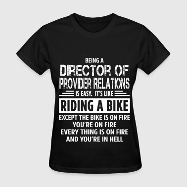 Director of Provider Relations - Women's T-Shirt