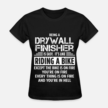 Drywall Drywall Finisher - Women's T-Shirt