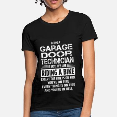 Door Garage Door Technician - Women's T-Shirt
