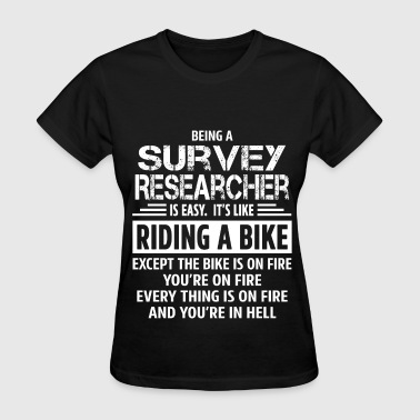 Survey Researcher - Women's T-Shirt