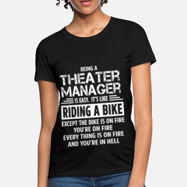 Theater Sayings Theater Manager - Women's T-Shirt