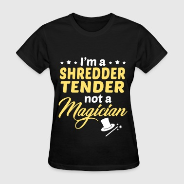 Tenderness Shredder Tender - Women's T-Shirt