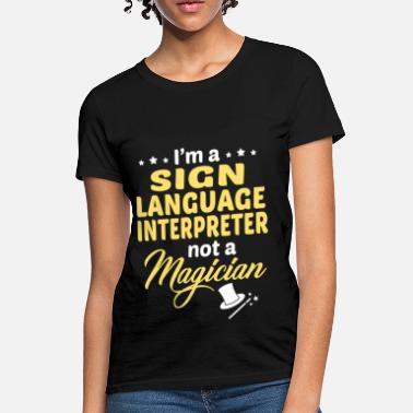 Sign Language Christian Sign Language Interpreter - Women's T-Shirt