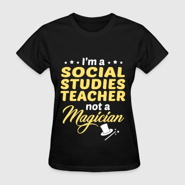 Social Studies Teacher - Women's T-Shirt