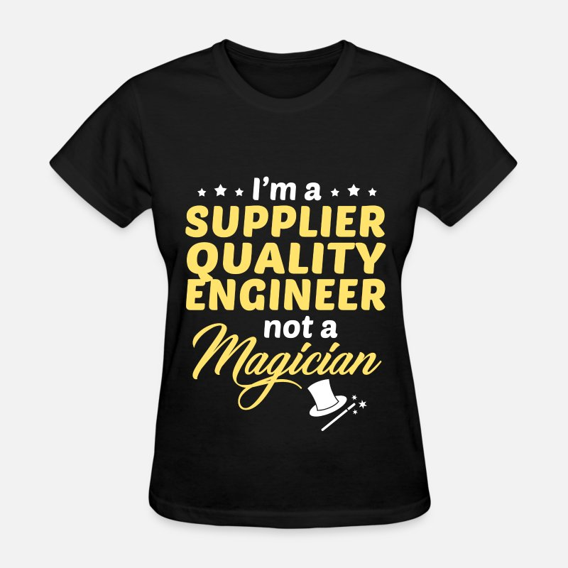 Quality T-Shirts - Supplier Quality Engineer - Women's T-Shirt black