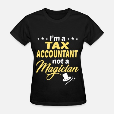 Tax Accountant Tax Accountant - Women's T-Shirt