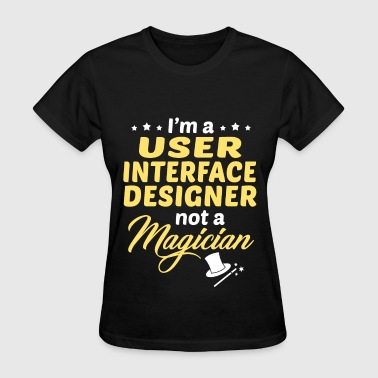 User Interface Designer - Women's T-Shirt