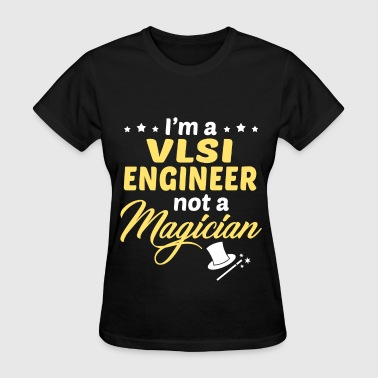 VLSI Engineer - Women's T-Shirt