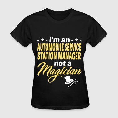 Automobile Service Station Manager - Women's T-Shirt