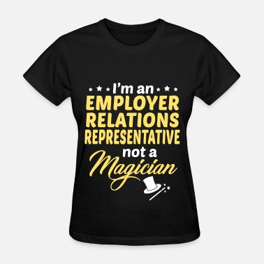 Employer Employer Relations Representative - Women's T-Shirt
