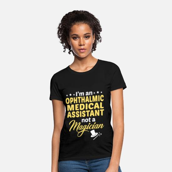 Ophthalmic Medical Assistant Apparel T-Shirts - Ophthalmic Medical Assistant - Women's T-Shirt black