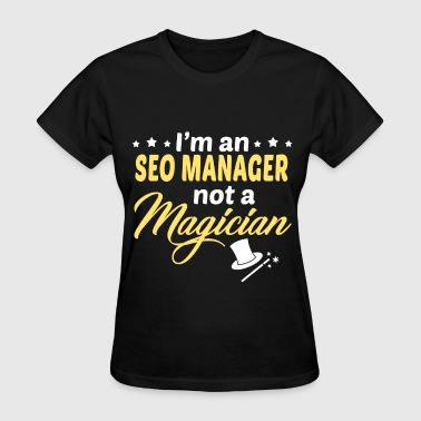 SEO Manager - Women's T-Shirt