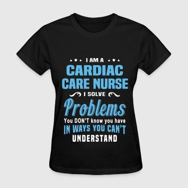 Cardiac Care Nurse - Women's T-Shirt