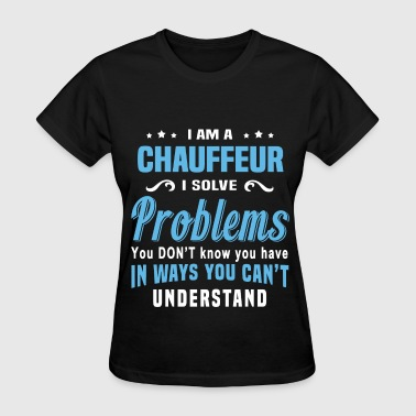 Chauffeur - Women's T-Shirt