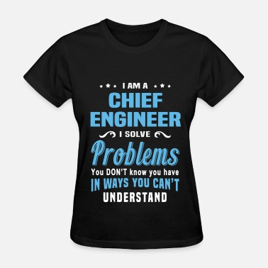Chief Engineer Apparel Chief Engineer - Women's T-Shirt