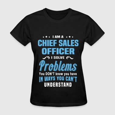 Chief Sales Officer - Women's T-Shirt