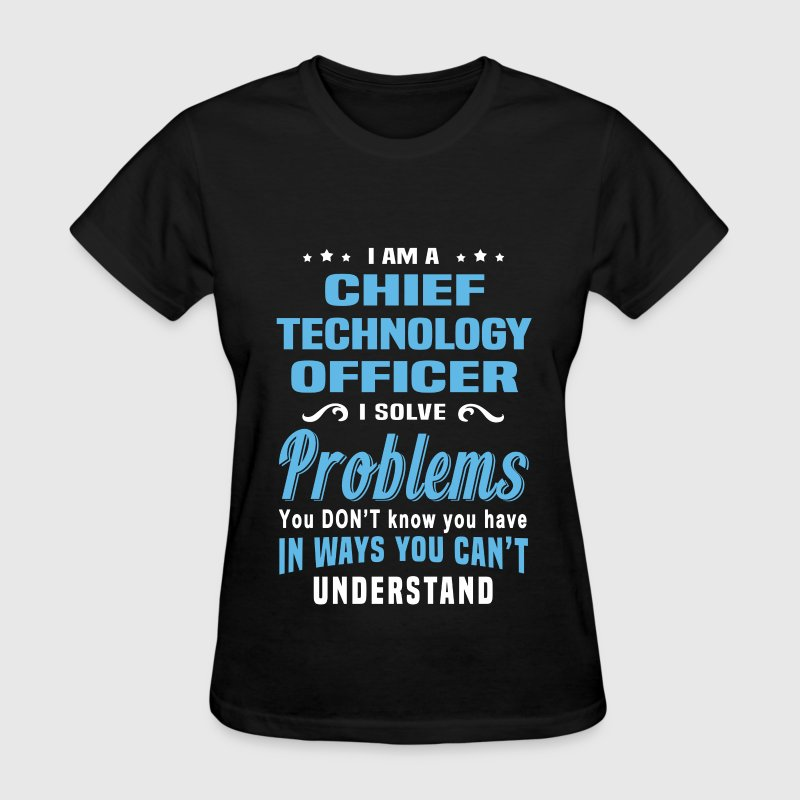 Chief Technology Officer - Women's T-Shirt