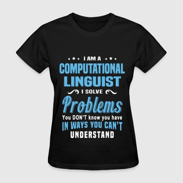 Linguist Computational Linguist - Women's T-Shirt