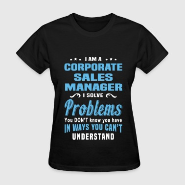 Corporate Sales Manager - Women's T-Shirt