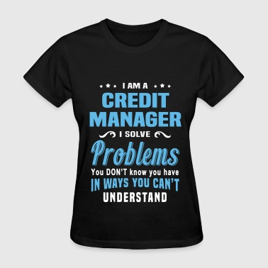 Credit Credit Manager - Women's T-Shirt
