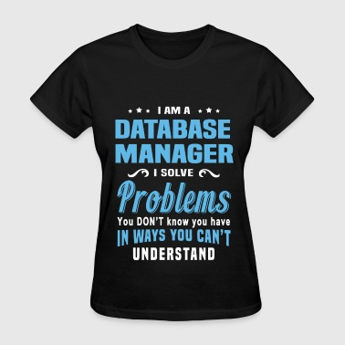 Database Manager - Women's T-Shirt