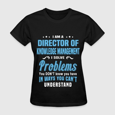 Director of Knowledge Management - Women's T-Shirt