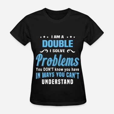 Double Meaning Double - Women's T-Shirt