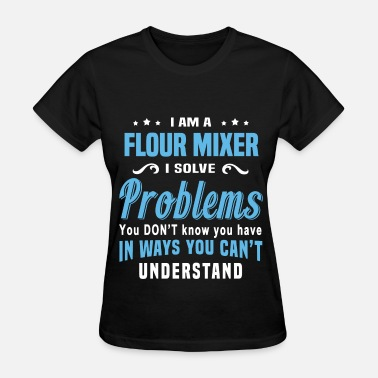 Flour Flour Mixer - Women's T-Shirt