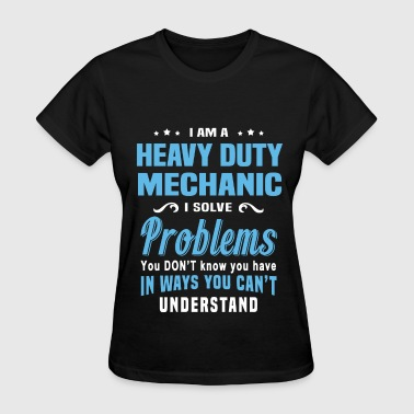 Heavy Duty Mechanic - Women's T-Shirt