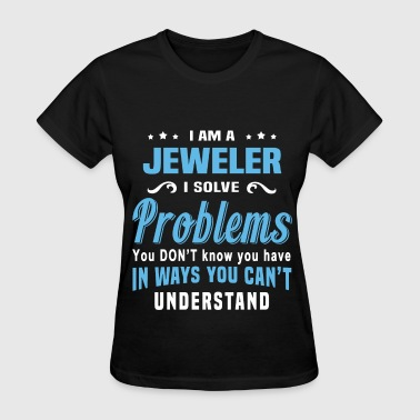 Jeweler - Women's T-Shirt